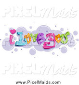 Clipart of a I Love You Graffiti over Bubbles by BNP Design Studio